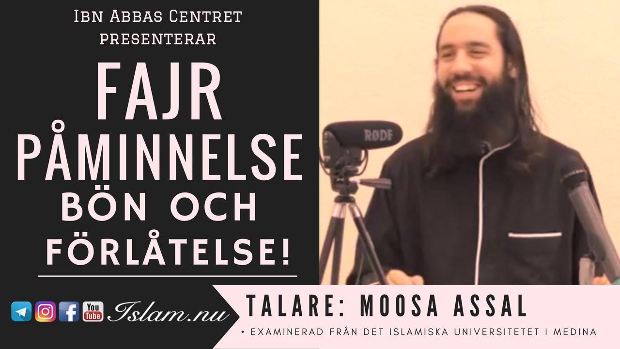 Bön & förlåtelse | Fajr Påminnelse med Moosa Assal