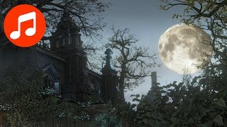 BLOODBORNE Music 🎵 Hunter's Dream (Relaxing Gaming Music   Bloodborne OST   Soundtrack)