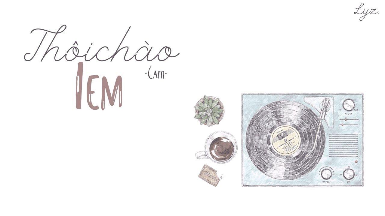 thoi-chao-iem-cam-lyrics-lyz-lyz