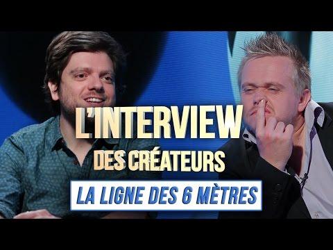 Interview des Créateurs : La Ligne des 6 Mètres