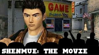 Shenmue: the Movie - Shenmue Gameplay