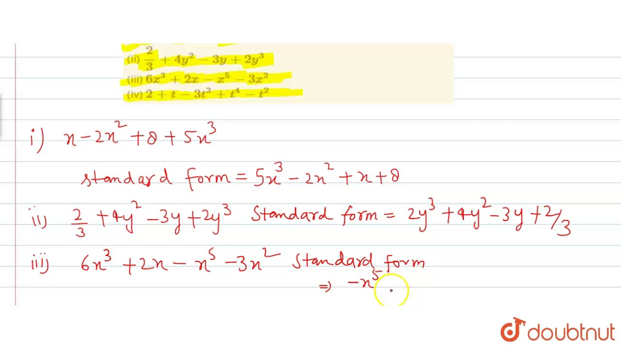 rewrite each of the following polynomials in standard form