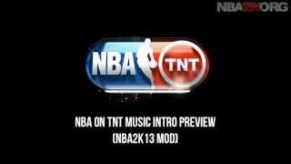 NBA 2K13 NBA on TNT Music Intro Mod