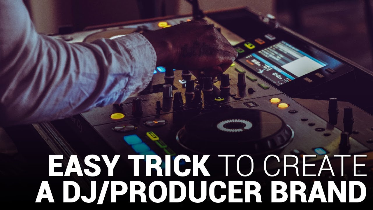 EASY TRICK TO CREATE YOUR DJ/PRODUCER BRAND!