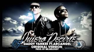 Quiero Decirte - Arcangel ft Daddy Yankee con Letra !!!!!!
