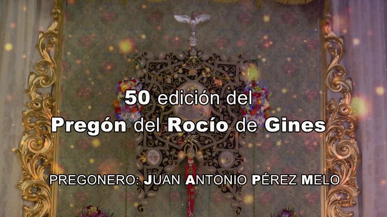 50 Pregón del Rocío de Gines, a cargo de Juan Antonio Pérez Melo