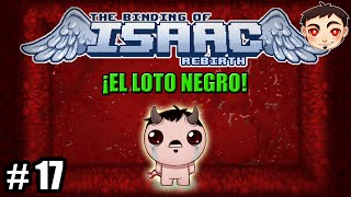 BINDING OF ISAAC: REBIRTH #17 - ¡El Loto Negro!