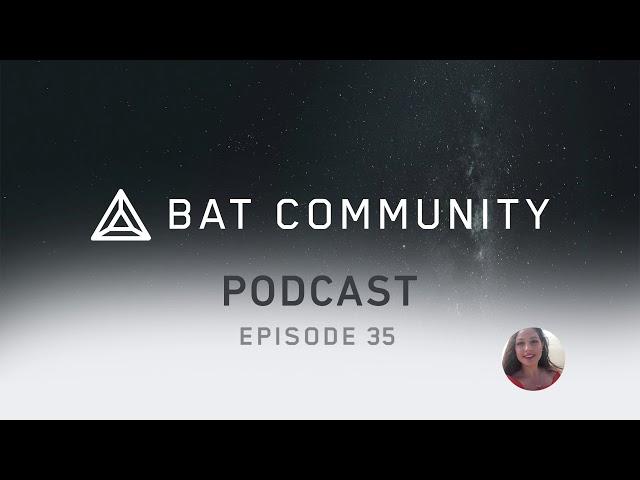 Ep. 35: BAT/Brave & Binance partnership, BAT/Brave meme battle, BAT tipping drives!