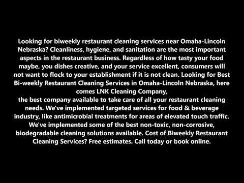 Biweekly Restaurant Cleaning Services in Omaha-Lincoln Nebraska | LNK Cleaning Company
