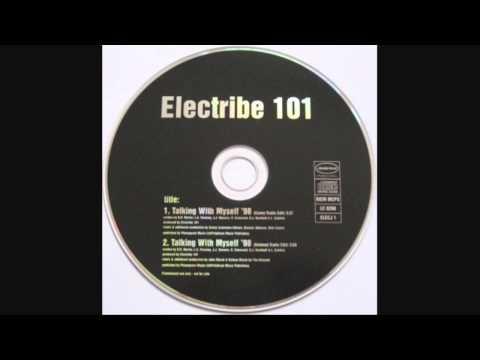 ELECTRIBE 101 - TALKING WITH MYSELF '98 (BeLoVeD Radio Edit)