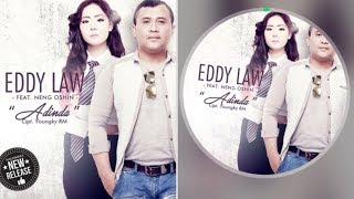 EDDY LAW FEAT NENG OSHIN ADINDA