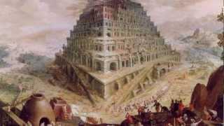 La Historia Sagrada  Parte 6 -  El Mensaje de La Torre de Babel