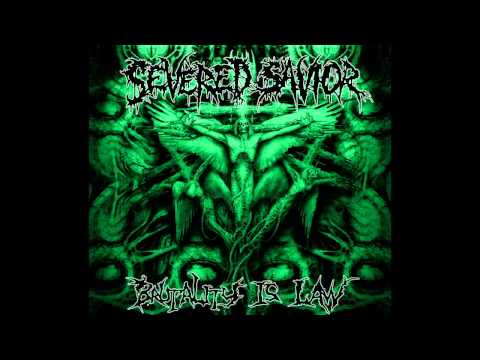 Severed Savior - Brutality Is Law (FULL ALBUM HD)