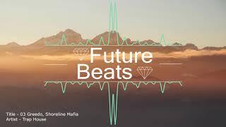 03 Greedo - Traphouse feat. Shoreline Mafia