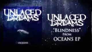 Unlaced Dreams - Blindness