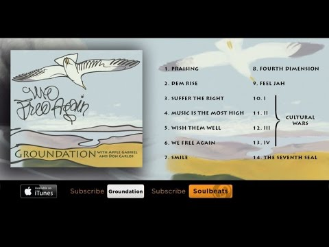 Groundation - We Free Again (Full Album)