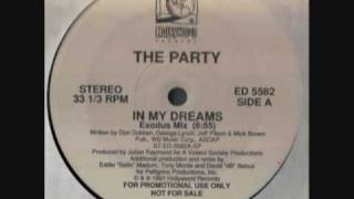 The Party - In My Dreams (Exodus Mix)