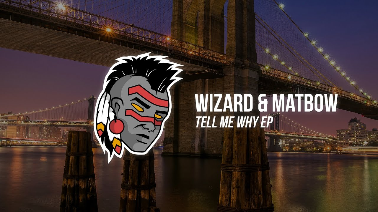 Download Wizard & Matbow - What You Want