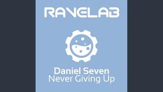 Never Giving Up (Original Mix)