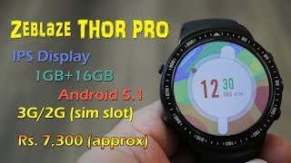 Zeblaze THOR PRO review - Android 5.1 powered, 3G smartwatch Rs. 7,300  + coupon code