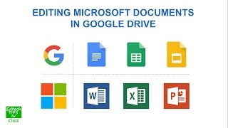 Edit Microsoft Office documents in Google Drive