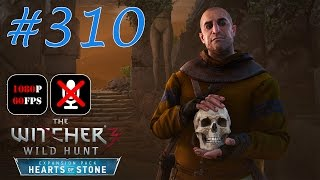 The Witcher 3: Hearts of Stone #310 - Кто Сеет Ветер...