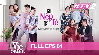 [Eng Sub] STICKY RICE AND PLAIN RICE - Eps. 81 (Gạo Nếp Gạo Tẻ) | The Best Vietnamese Drama in 2018