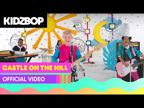 KIDZ BOP Kids - Castle On The Hill (Official Music Video) [KIDZ BOP 2018]