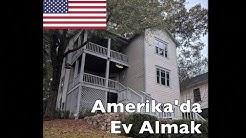 Amerika'da Ev Almak