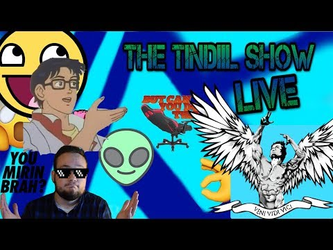 The Tindiil Show Live! - Memes, Web Browsing, Videos, Gaming, News, Reactions, Discord, Tech, +more!
