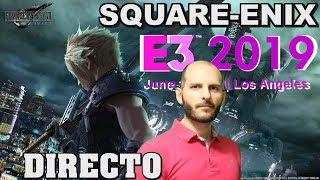 ¡SQUARE ENIX PRESS CONFERENCE E3 2019 EN DIRECTO CON SASEL! - noticias - español - FFVII Remake