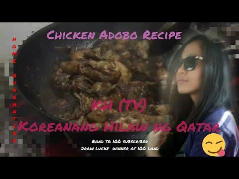 Chicken Adobo Recipe (Home Quarantine) By KH TV