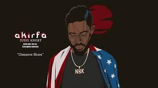 Akirfa - Diaspora Blues (Official Audio)