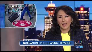 Quarantine rules easing for some