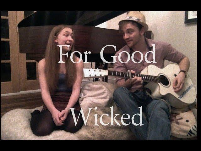 For Good - Wicked (Josh Kemp and Chloe Hopcroft