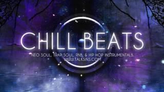 CHILL BEATS - 50 mins of RnB, Neo Soul, Future RnB, Trap Soul Instrumentals Beats