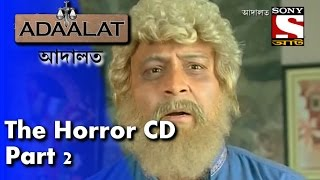 Adaalat - আদালত (Bengali) - The  Horror CD Part-2 - 12th June, 2015