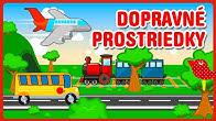 Dopravné prostriedky | Čarovná škôlka | Detské pesničky