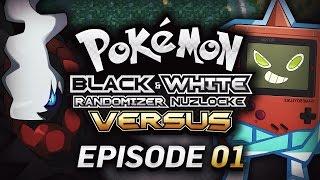A LEGENDARY ENCOUNTER! - Pokémon Black & White Randomizer Nuzlocke Versus w/GameboyLuke! EPISODE 1