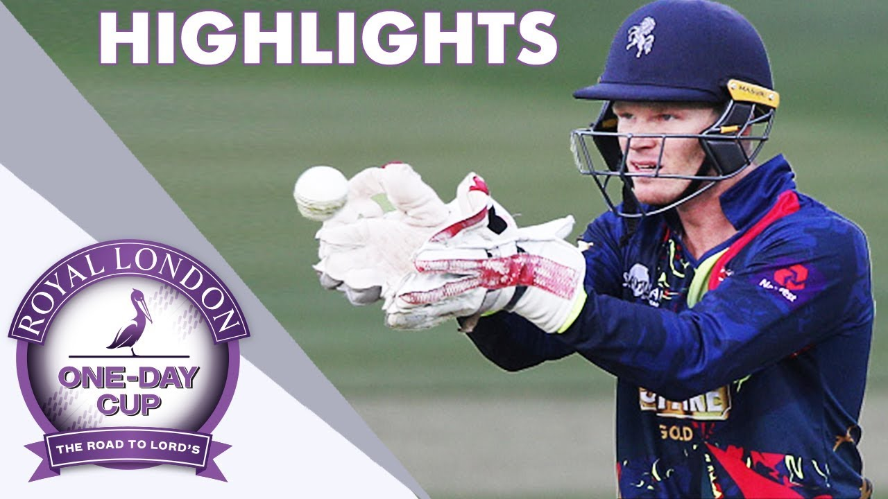 IPL Champion Sam Billings Returns For Kent  v Somerset - Royal London One-Day Cup Highlights 2018