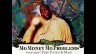 Notorious BIG ft P Diddy and Mase - Mo Money Mo Problems