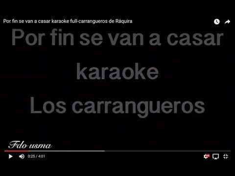 Por fin se van a casar karaoke full-carrangueros de Ráquira