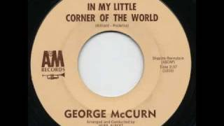 George McCurn - In My Little Corner Of The World