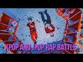 KPOP AND JPOP: RAP BATTLE