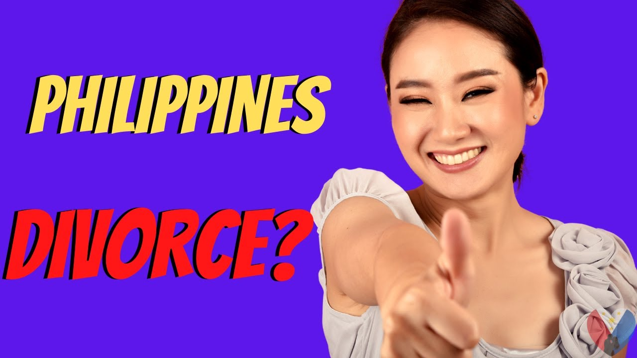 FILIPINAS LEGALLY DIVORCING FOREIGN HUSBANDS – DIVORCE IN THE PHILIPPINES ❤️