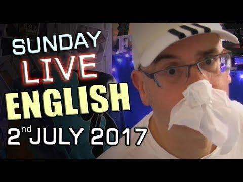 Live English Lesson - Sunday 2nd July 2017...