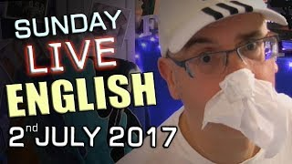Live English Lesson - Sunday 2nd July 2017 - Learn English With Mr Duncan In England