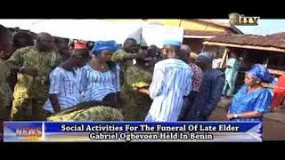 Social activities for funeral of Late Elder Gabriel Ogbevoen held