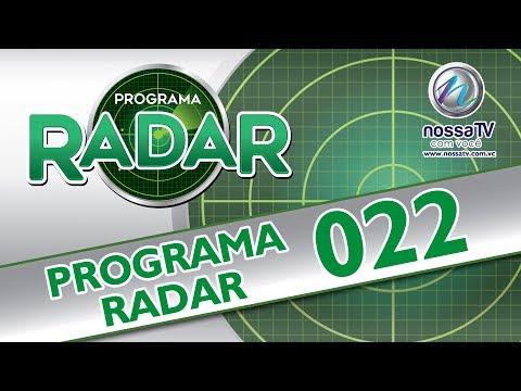 PROGRAMA RADAR - 22 - NOSSA TV