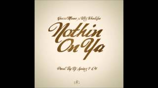 Gucci Mane - Nothin On Ya (Feat. Wiz Khalifa)